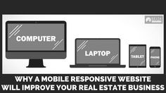 Mobile Responsive Real Estate Website Design Real Estate Website Design, Mobile Responsive, Tablet Phone, Real Estate Business, News Sites, Laptop Computers, News Blog, Improve Yourself, Product Launch