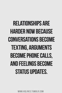Life Quote- Relationship Quote. Makes one wonder if the divorce rate would be what it is if we did not have social media?