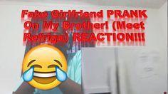 Fake Girlfriend PRANK On My Brother! (Meet Refriga) REACTION!!!
