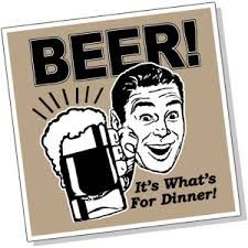 Its whats fro dinner! Funny Links, Beers Of The World, Beer Signs, Healthy Cooking, Craft Beer, Drinking, Alcohol, Inspirational Quotes, Entertaining