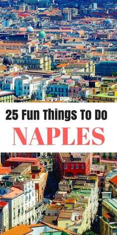 Napoli's 25 best tourist attractions and things to do on vacation! This list is amazing and will keep you busy for days.