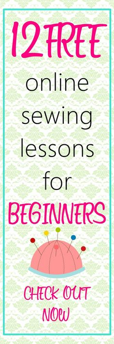 12 Free Online Basic Sewing Classes for Beginners on http:∕∕sewsomestuff.com. If you're new to sewing or are a self taught sewist and would love some review on the basics of sewing THIS is the post you MUST check out. Here you will find 12 FREE ONLINE sewing lessons perfect for beginners. READ NOW!