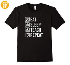 Eat Sleep Teach Repeat Funny T-Shirt Teaching Teacher - Herren, Größe M - Schwarz (*Partner-Link)