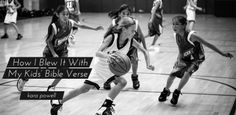 How I Blew It With My Kids' Bible Verse (Good list of healthy versus unhealthy motivations)