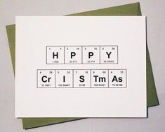 """Items similar to Happy Christmas Card Chemistry Periodic Table of the Elements """"HPPY CrISTmAs"""" / Merry Christmas Card / Sentimental Elements / Scientist Card on Etsy Merry Christmas Card, Christmas Mood, Holiday Cards, Christmas Cards, Periodic Table Words, Periodic Table Of The Elements, Happy Festivus, Bullet Journal Ideas Pages, Chemistry"""