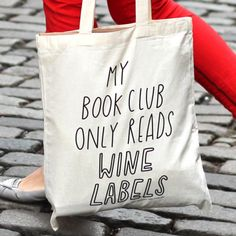 Book (Wine) Club Tote Bag.
