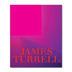 James Turrell: A Retrospective / by Michael Govan and Christine Y. Kim