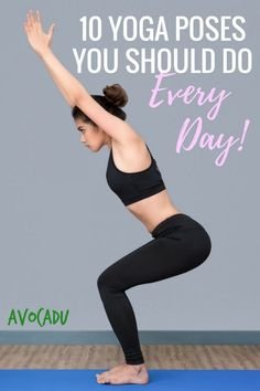 10 Yoga poses you should do every day to get flexible, relieve aches and pains, and lose weight with yoga | Great yoga for beginners at Avocadu.com via @avocadulife