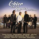 Chico & the Gypsies... & Friends [CD]