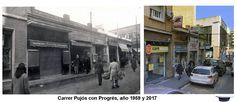 Carrer Pujós con Progrés, año 1959 y 2017
