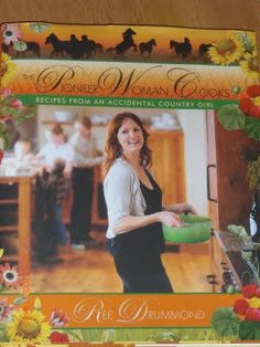 The Pioneer Woman- A Love Story Cookbook- I got to meet her!!!