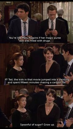 spoonful of sugar? - HIMYM / How I Met Your Mother - Lily Aldrin, Ted Mosby, Barney Stinson and Robin Scherbatsky - quote - screencap How I Met Your Mother, Tv Quotes, Movie Quotes, Funny Quotes, Poetry Quotes, Thing 1, I Meet You, Film Serie, I Smile