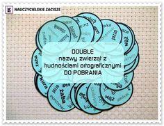 Dobble Double Zwierzęta Ortografia Gra do pobrania za darmo Learning Activities, Projects To Try, Language, Education, School, Blog, Montessori, Polish, Ideas