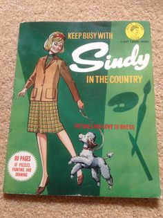 Sindy in the Country activity book from my collection Sindy Doll, Dolls, Tammy Doll, Toot, Barbie Clothes, Book Activities, Painting & Drawing, Childhood Memories, Projects To Try