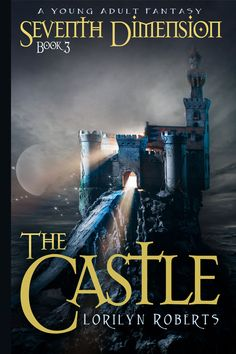"""The third book in the Seventh Dimension Series, """"The Castle.""""  You can pre-order now."""