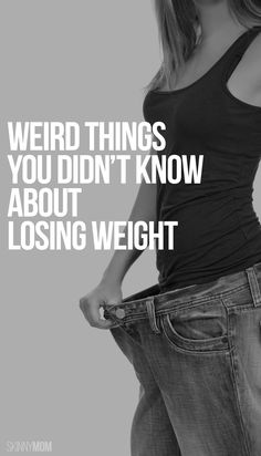 Strange things happen when you shed pounds.