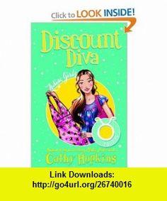 Zodiac Girls Discount Diva (9780753463222) Cathy Hopkins , ISBN-10: 0753463229  , ISBN-13: 978-0753463222 ,  , tutorials , pdf , ebook , torrent , downloads , rapidshare , filesonic , hotfile , megaupload , fileserve