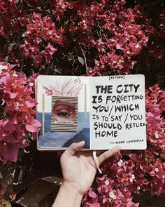 [RETURN] The city is forgetting you / which is to say / you should return home ✨✨ - | art journal + poetry