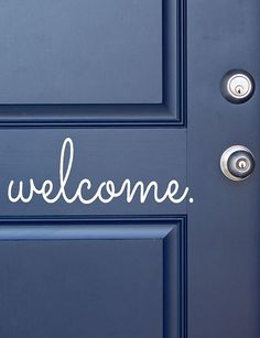 'welcome' door decal http://rstyle.me/n/pss62n2bn