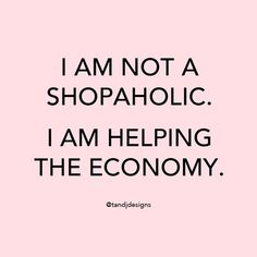 shopping quotes 25 Snappy, Snarky and Funny Quotes for Anyone Who Needs Em Motivacional Quotes, Sassy Quotes, Sarcastic Quotes, Qoutes, Monday Quotes, Quotations, Cute Quotes For Girls, Funny Girl Quotes, Cute Girly Quotes