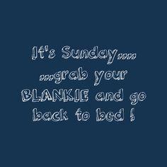 Sunday is Blankie day ! Bed Back, Cosy, Sunday, Domingo