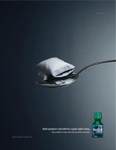 Publicis Kaplan Thaler New York. I like the concept of sleep being the main idea behind a cold/flu medicine. Creative Advertising, Ads Creative, Creative Posters, Print Advertising, Print Ads, Health Ads, Visual Metaphor, Best Ads, Poster Ads