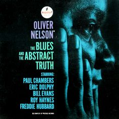 "The Blues and the Abstract Truth Label: Impulse A-5 12"" LP 1961 New cover. Design: Robert Flynn Photo: Charles Stewart"