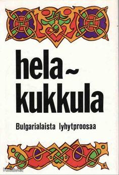 Helakukkula - bulgarialaista lyhytproosaa via huuto.net