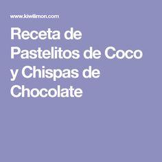 Receta de Pastelitos de Coco y Chispas de Chocolate