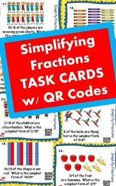 Students can use the images and the QR codes to check their work after simplifying fractions.  24 Cards!