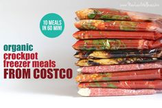 Organic Crockpot Freezer Meals From Costco (10 meals in 60 minutes! click through to PDF for recipes)