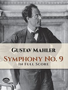 Symphony No. 9 In Full Score (Dover Music Scores) Symphony No 9 In Full Score Spiritual Reality, Spiritual Needs, Adele, Alban Berg, Gustav Holst, Symphony No 9, Gustav Mahler, Music Score, Dover Publications