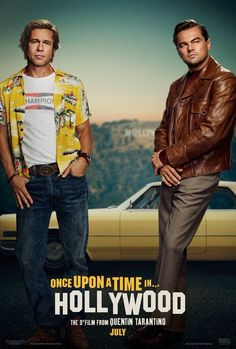 Leonardo DiCaprio & Brad Pitt's 'Once Upon a Time in Hollywood' Poster Released!: Photo Check out Leonardo DiCaprio and Brad Pitt on the poster for their upcoming Quentin Tarantino film, Once Upon a Time in Hollywood. Leonardo actually debuted the poster… Luke Perry, Donald Glover, Charles Manson, Clifton Collins Jr, Brad Pitt, Hollywood Poster, Hollywood Actor, Hollywood Trailer, Men In Black