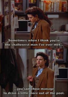 Elaine learns Jerry is shallower than she thought!