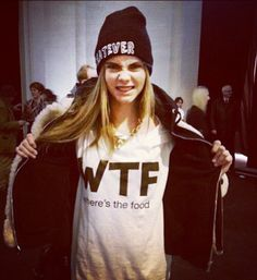"""Cara Delevingne backstage  """"WTF wheres the food?"""""""