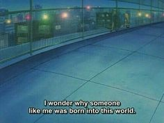 Find images and videos about quotes, grunge and aesthetic on We Heart It - the app to get lost in what you love. Quote Aesthetic, Aesthetic Anime, Aesthetic Grunge, Anime Gifs, Anime Meme, Japanese Animated Movies, Someone Like Me, Cartoon Quotes, A Silent Voice