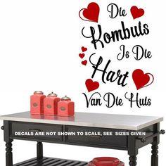 Die Kombuis is Die Hart Van Die Huis Afrikaanse Kwotasie Wall Art Vinyl Decal Various Sizes Two Colours Vinyl Quotes, Wall Art Quotes, Sign Quotes, Sticker Vinyl, Vinyl Wall Art, Wall Decals, Afrikaanse Quotes, Quote Template, Smooth Walls