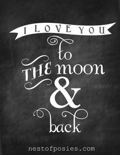 I Love you to the Moon & Back #Chalkboard #Printable via Nest of Posies