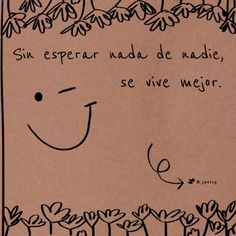 #Frases MUY CIERTO!