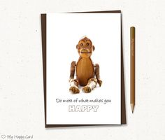 """Inspirational card - Printable - 4""""X6"""" Digital file - Instant download - (Monkey) - happy"""