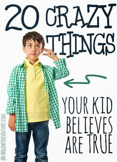 20 crazy things your kids believes are true - and I bet YOU used to believe them, too! by @RobynHTV parenting humor