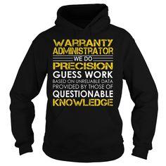 Warranty Administrator Job Title T-Shirts, Hoodies. Check Price Now ==► https://www.sunfrog.com/Jobs/Warranty-Administrator-Job-Title-Black-Hoodie.html?id=41382