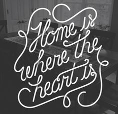 Home is where the heart is, so make it someplace you want your heart to live! ;)) #MorningsWithMoll