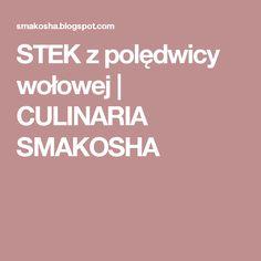 STEK z polędwicy wołowej | CULINARIA SMAKOSHA