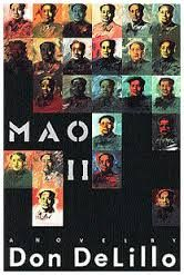 """""""I used to think it was possible for an artist to alter the inner life of the culture. Now bomb-makers and gunmen have taken that territory."""" Mao II"""