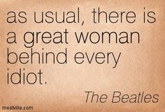 Quotation-The-Beatles-great-woman-Meetville-Quotes-20226.jpg (403×275)