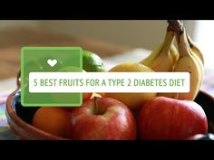 Best Fruits For a Type 2 Diabetic