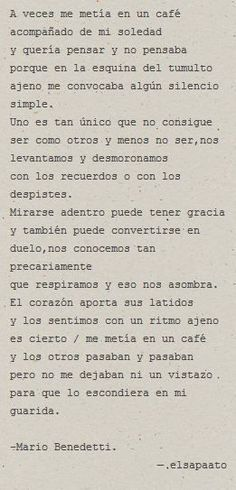 A veces me metía en un café , acompañado de mi soledad - Mario Benedetti-