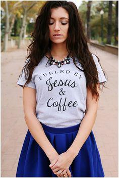 Fueled By Jesus & Coffee tee | Jane