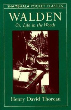 Walden, or, Life in the Woods by Henry David Thoreau. Walden Woods, Concord. http://libcat.bentley.edu/record=b1065759~S0